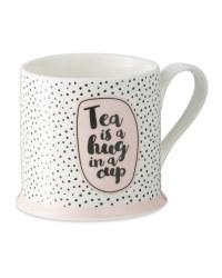 Tea is a Hug Mug
